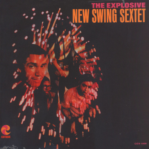 New Swing Sextet, The - The explosive New Swing Sextet