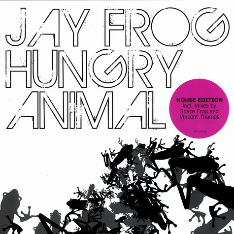 Jay Frog - Hungry animal - house edition