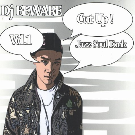 DJ Beware - Cut up! volume 1