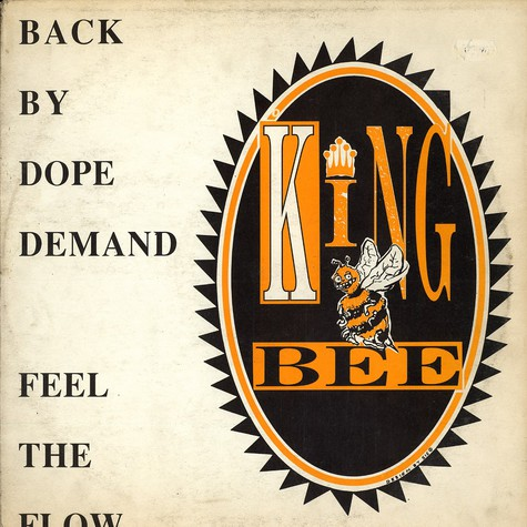King Bee - Back by dope demand
