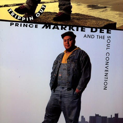 Prince Markie Dee and The Soul Convention - Trippin out