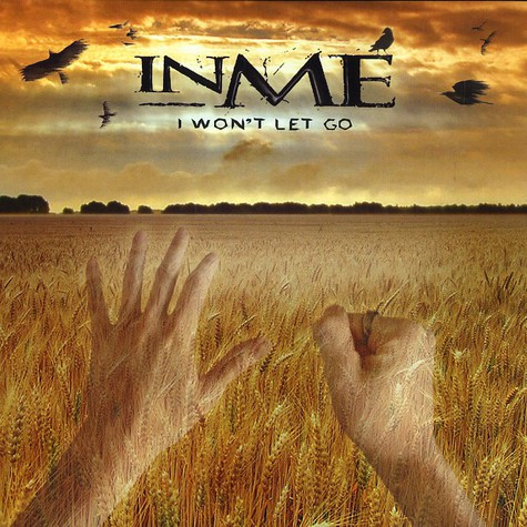 Inme - I won't let go