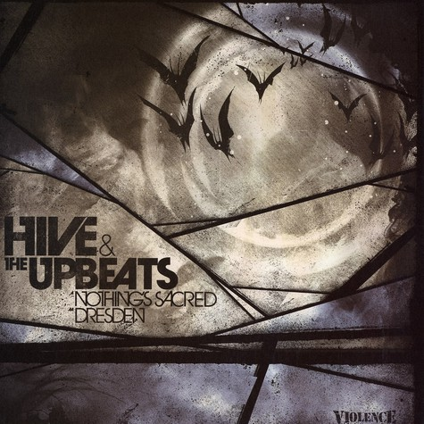 Hive & The Upbeats - Nothing's sacred