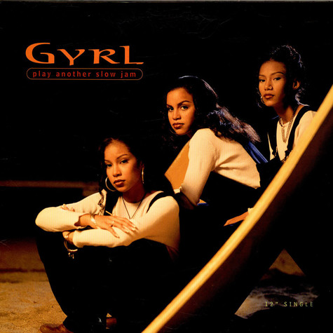 Gyrl - Play Another Slow Jam