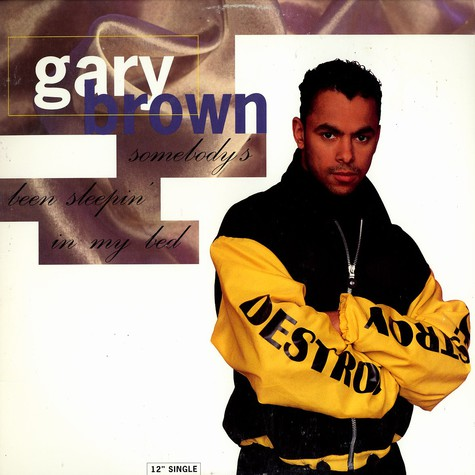 Gary Brown - Somebody's been sleepin in my bed