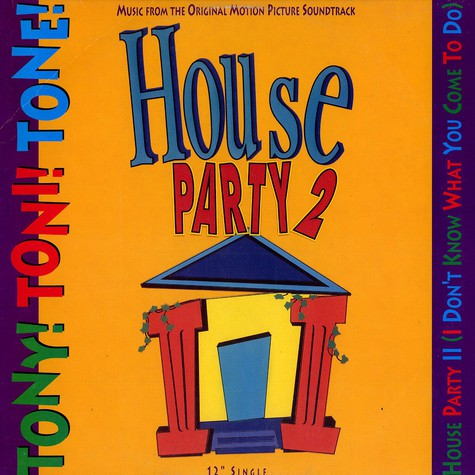 Tony! Toni! Toné! - House Party II (I Don't Know What You Come To Do)