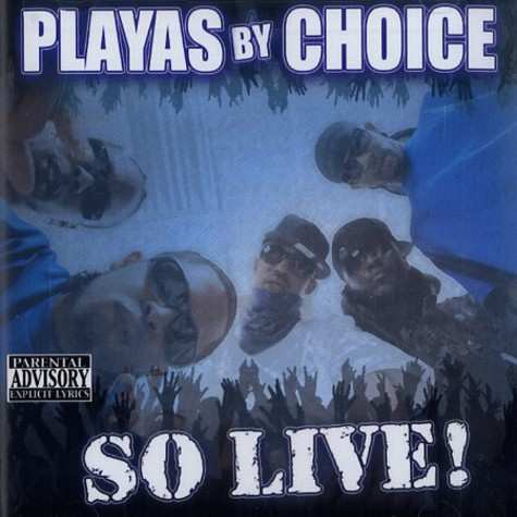 Playas By Choice - So live!