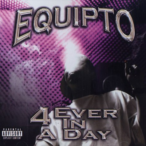 Equipto - 4 ever in a day