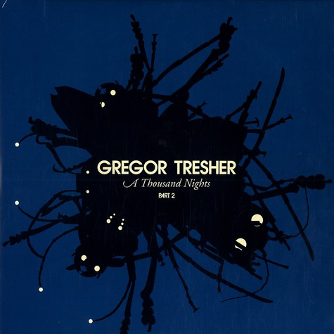 Gregor Tresher - A thousand nights part 2