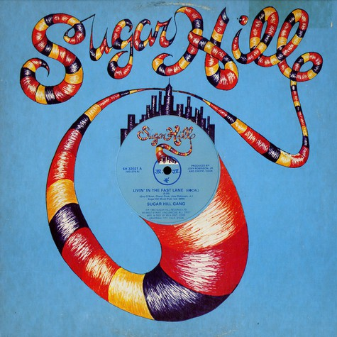 Sugarhill Gang - Livin in the fast lane