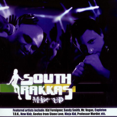 South Rakkas Crew - Mix up