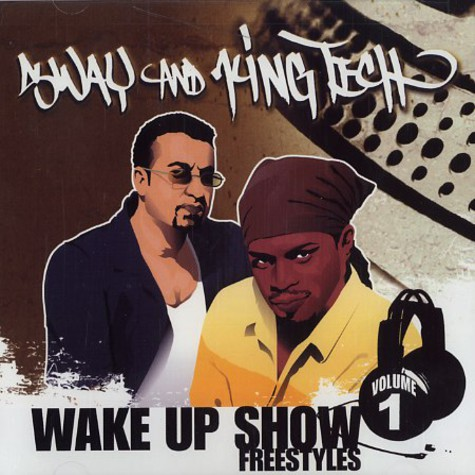 Sway & King Tech - Wake up show freestyles volume 1