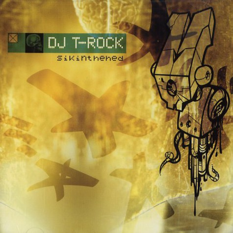 DJ T-Rock - Sikinthehed