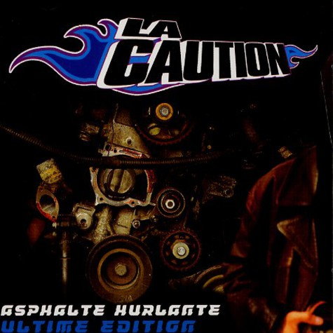 La Caution - Asphalte hurlante ultime edition