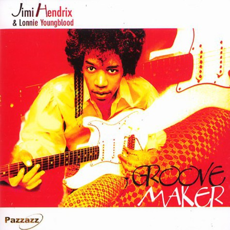 Jimi Hendrix & Lonnie Youngblood - Groove maker
