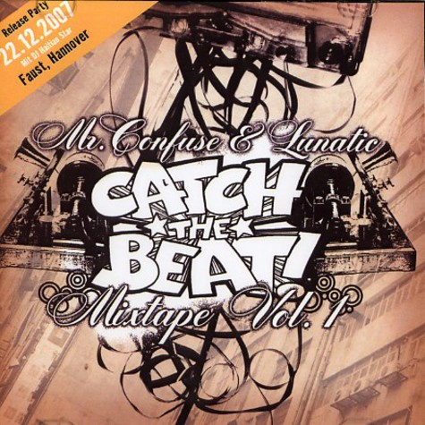 Mr. Confuse & Lunatic - Catch the beat mixtape volume 1