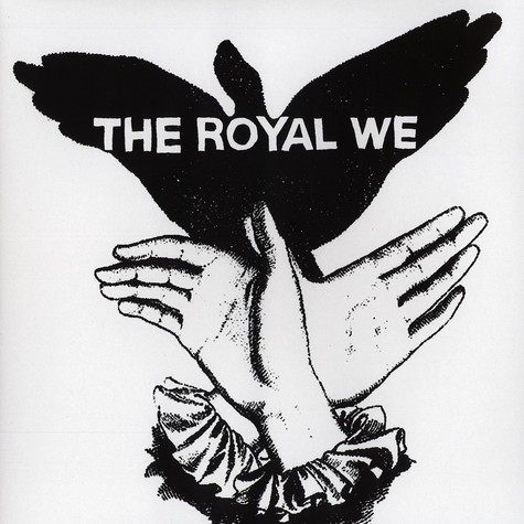 Royal We, The - The Royal We