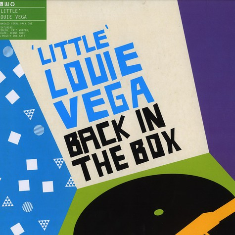 Little Louie Vega - Back in the box part 1