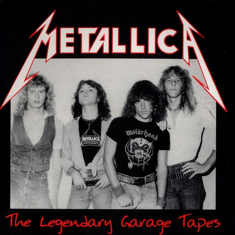 Metallica - The legendary garage tapes