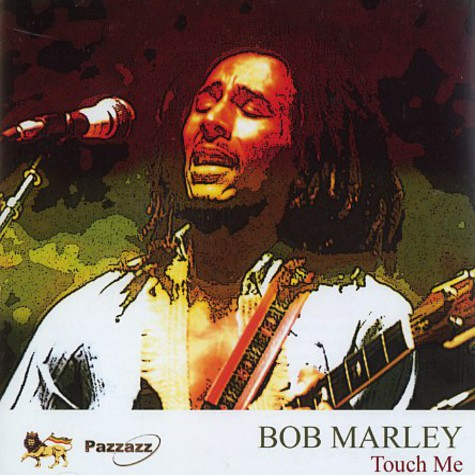 Bob Marley - Touch me