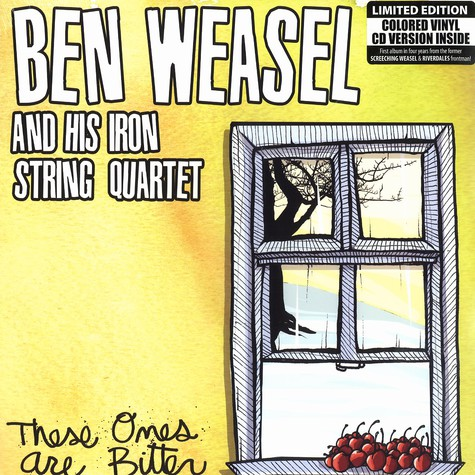 Ben Weasel & His Iron String Quartet - These ones are bitter