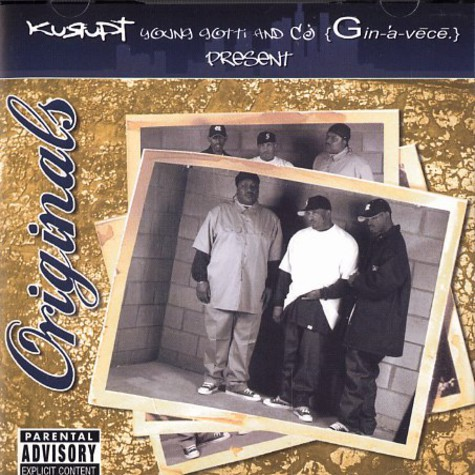 Kurupt & CJ Genavece - Originals