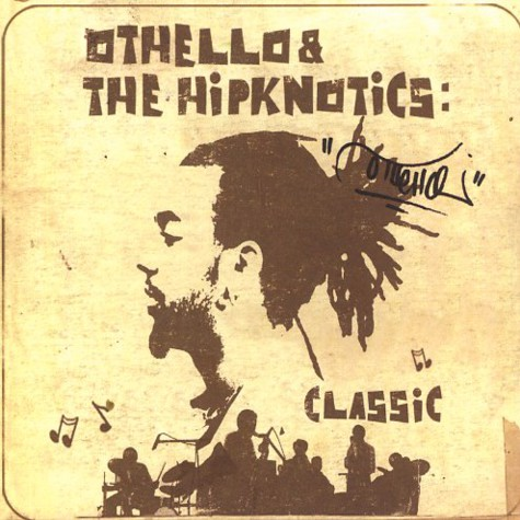 Othello of Lightheaded & The Hipknotics - Classic