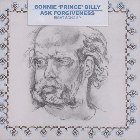 Bonnie Prince Billy - Ask Forgiveness EP