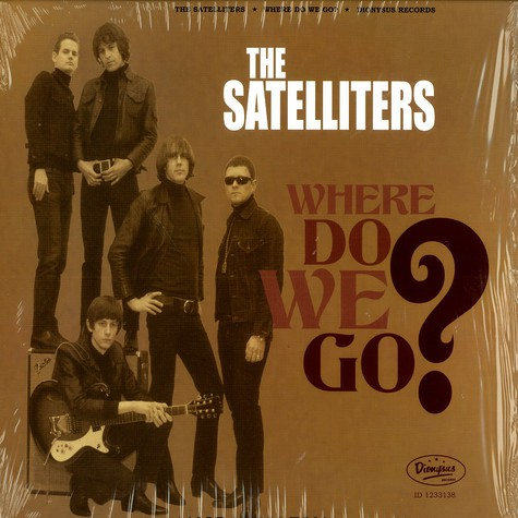 Satelliters, The - Whre do we go ?