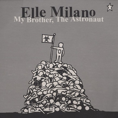 Elle Milano - My brother, the astronaut