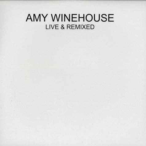Amy Winehouse - Live & remixed