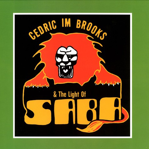 Cedric Im Brooks & The Light Of Saba - Cedric Im Brooks & The Light Of Saba