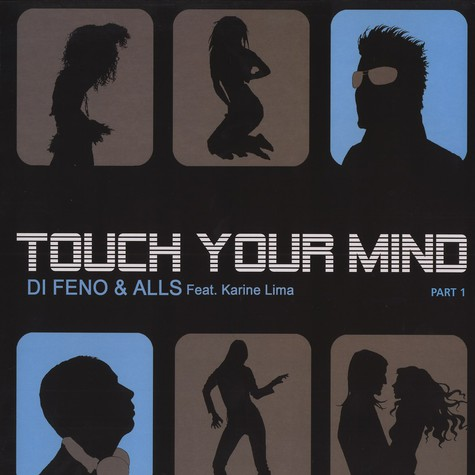Di Feno & Alls - Touch your mind feat. Karine Lima part 1