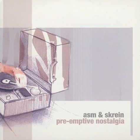 ASM (A State Of Mind) & Skrein - Pre-emptive nostalgia