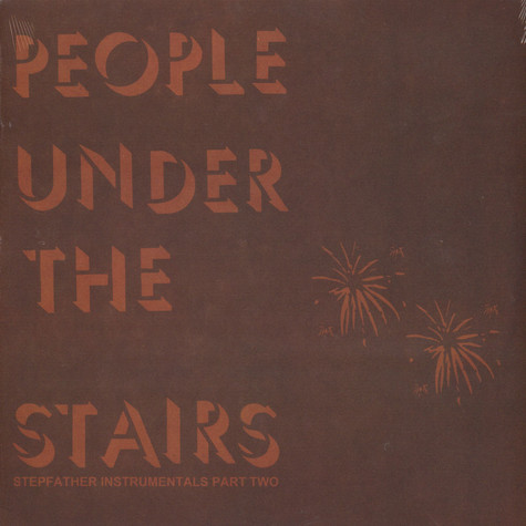 People Under The Stairs - Stepfather Instrumentals Part 2
