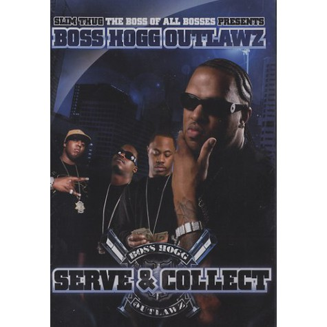 Slim Thug & Boss Hogg Outlawz - Serve & collect