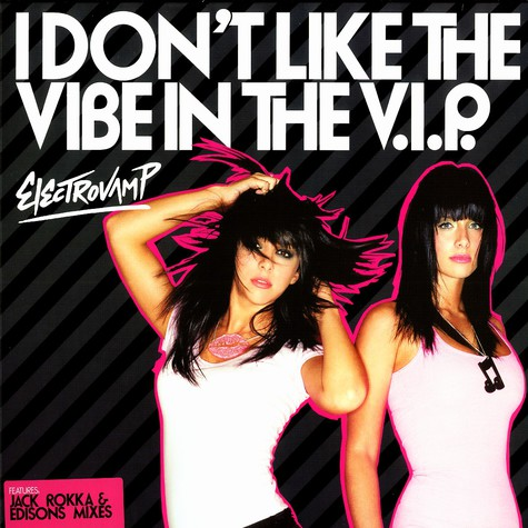 Electrovamp - I don't like the vibe in the v.i.p.