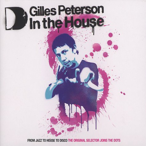 Gilles Peterson - In the house