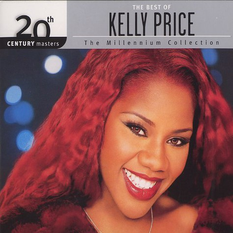 Kelly Price - The best of - 20th Century masters