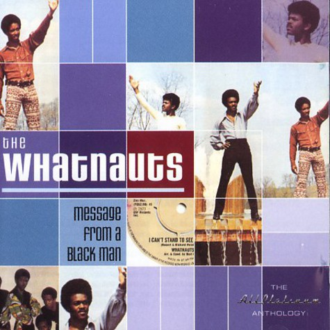 Whatnauts - Message from a black man