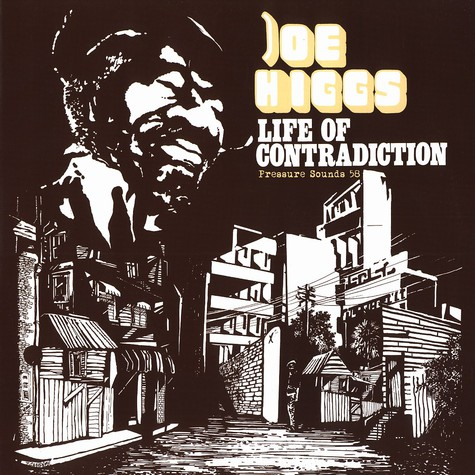 Joe Higgs - Life of contradiction
