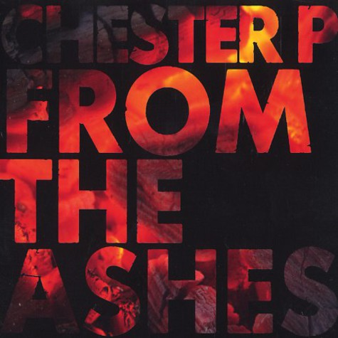 Chester P & Louis Slipperz - From the ashes