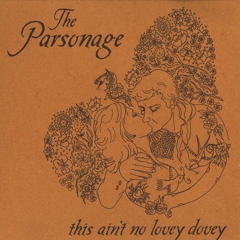 Parsonage, The - This ain't no lovey dovey