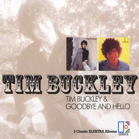 Tim Buckley - Tim Buckley / Goodybe and hello