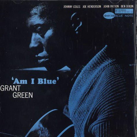 Grant Green - Am i blue