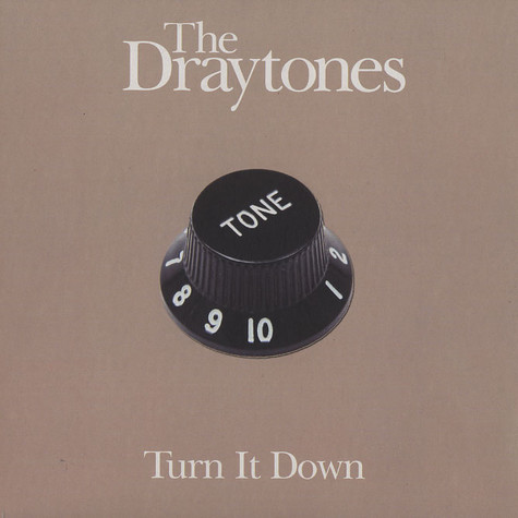 Draytones, The - Turn it down