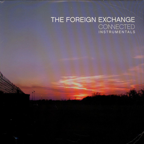 Foreign Exchange - Connected Instrumentals