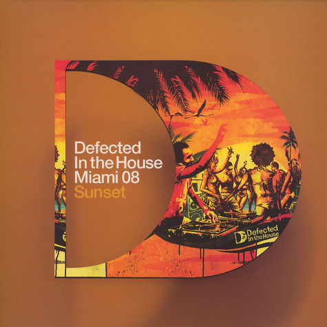 Defected In The House - Miami 08 - Sunset