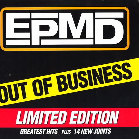 EPMD - Out of business Limited Edition