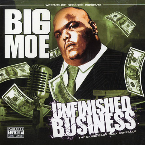 Big Moe - Unfinished business